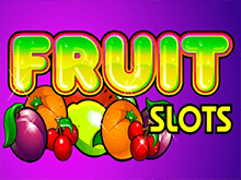 Сорвать куш с виртуальным аппаратом Fruit Slots на Вулкан Россия